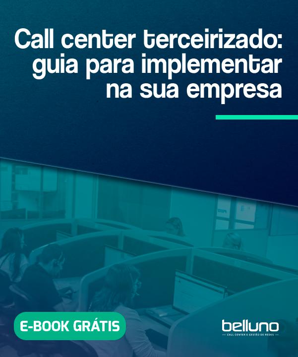 Call center terceirizado: Guia para implementar na sua empresa